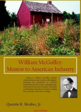 William McGuffey: Mentor to American Industry