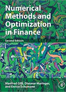 Numerical Methods and Optimization in Finance Ed 2