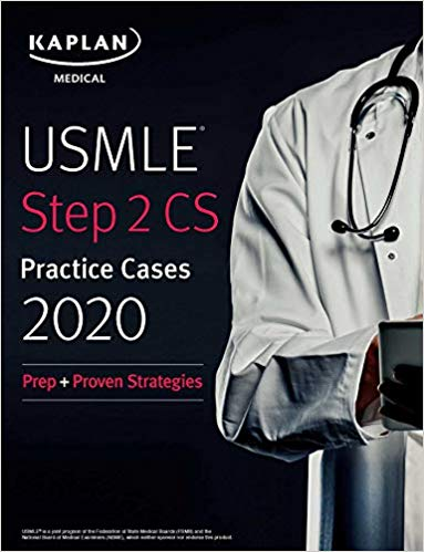 USMLE Step 2 CS Lecture Notes 2019: Patient Cases + Proven Strategies