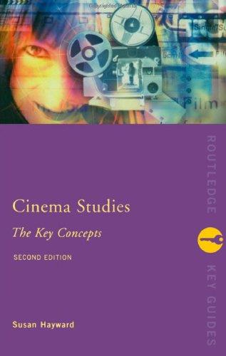 Cinema Studies: The Key Concepts: 2nd Edition (Key Concepts) (Routledge Key Guides)