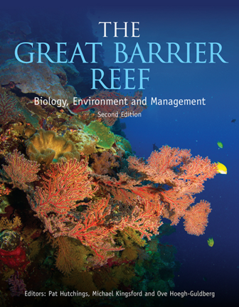 The Great Barrier Reef : Biology, Environment and Management, Second Edition