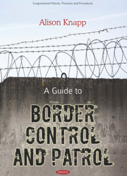A Guide to Border Control and Patrol
