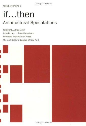 if...then: Architectural Speculations