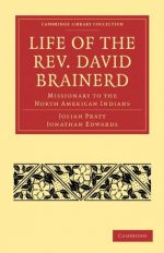 Life of the Rev. David Brainerd