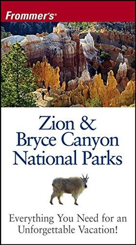 Frommer's Zion & Bryce Canyon National Parks, 5th Edition (Park Guides)