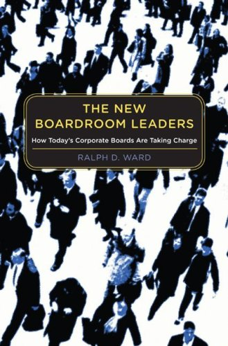 The New Boardroom Leaders: How Today's Corporate Boards Are Taking Charge