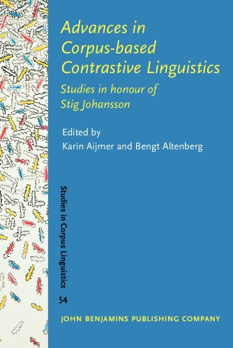 Advances in Corpus-based Contrastive Linguistics: Studies in honour of Stig Johansson