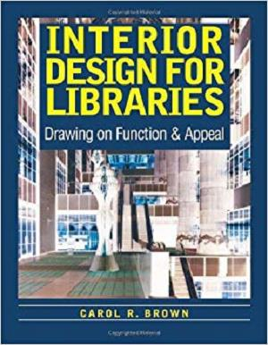 Interior Design for Libraries: Drawing on Function & Appeal