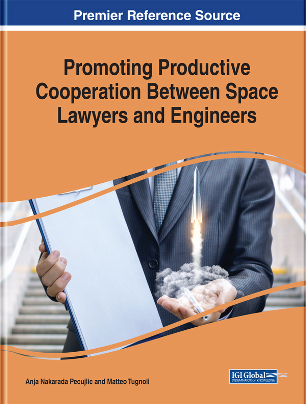 Promoting Productive Cooperation Between Space Lawyers and Engineers