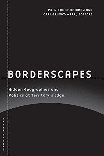 Borderscapes: Hidden Geographies and Politics at Territory's Edge (Borderlines series)