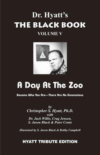 The Black Book Volume V: A Day at the Zoo