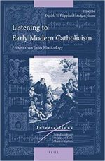 Listening to Early Modern Catholicism, Perspectives from Musicology