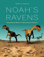 Noah's Ravens : Interpreting the Makers of Tridactyl Dinosaur Footprints