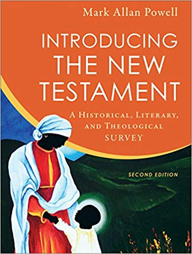 Introducing the New Testament: A Historical, Literary, and Theological Survey Ed 2