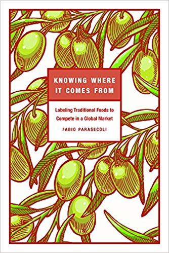 Knowing Where It Comes From: Labeling Traditional Foods to Compete in a Global Market