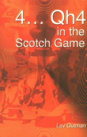 4 . . . Qh4 in the Scotch Game