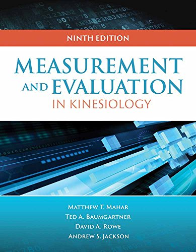 Measurement for Evaluation in Kinesiology, 9th Edition