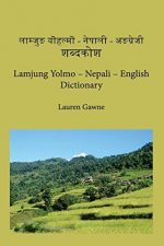 Lamjung Yolmo – Nepali – English Dictionary