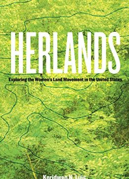 Herlands: Exploring the Women's Land Movement in the United States
