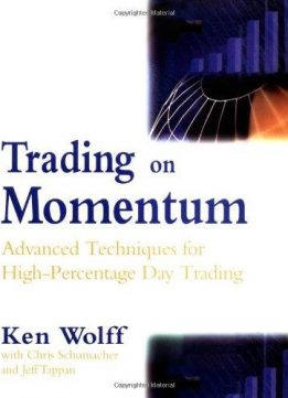 Trading on Momentum: Advanced Techniques for High Percentage Day Trading