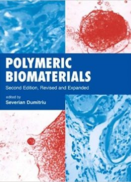 Polymeric Biomaterials (2nd Edition)