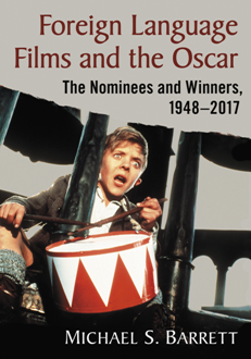 Foreign Language Films and the Oscar : The Nominees and Winners, 1948–2017
