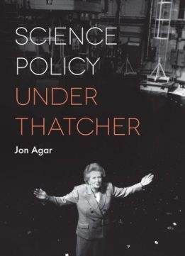 Science Policy under Thatcher