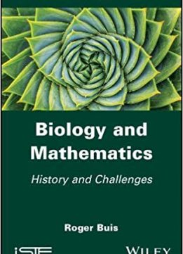 Biology and Mathematics: History and Challenges