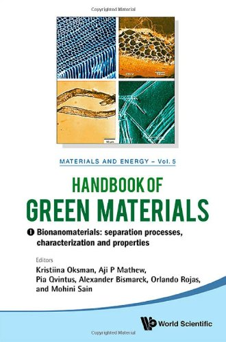 Handbook of Green Materials: Processing Technologies, Properties and Applications