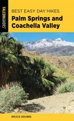Best Easy Day Hikes Palm Springs and Coachella Valley (Best Easy Day Hikes), 2nd Edition
