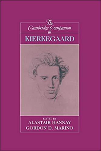 The Cambridge Companion to Kierkegaard (Cambridge Companions to Philosophy)