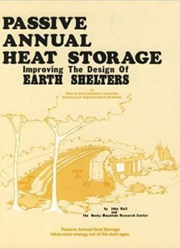 Passive annual heat storage