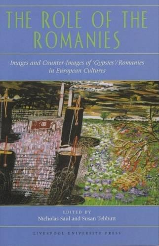 The Role of the Romanies: Images and Counter Images