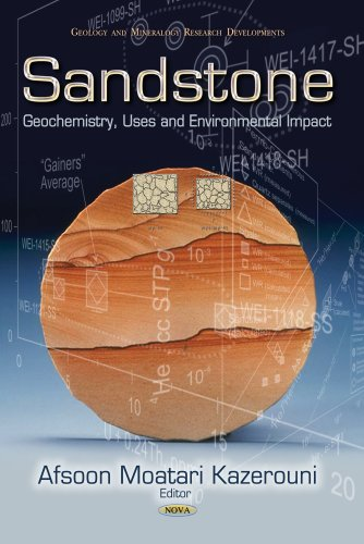 Sandstone: Geochemistry, Uses and Environmental Impact