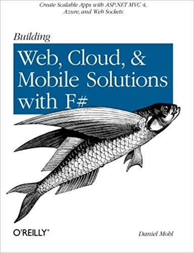 Building Web, Cloud, and Mobile Solutions with