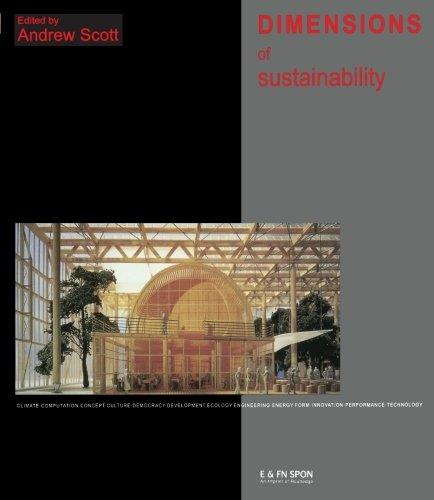 Dimensions of sustainability: architecture form, technology, environment, culture