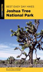 Best Easy Day Hikes Joshua Tree National Park , 3rd Edition