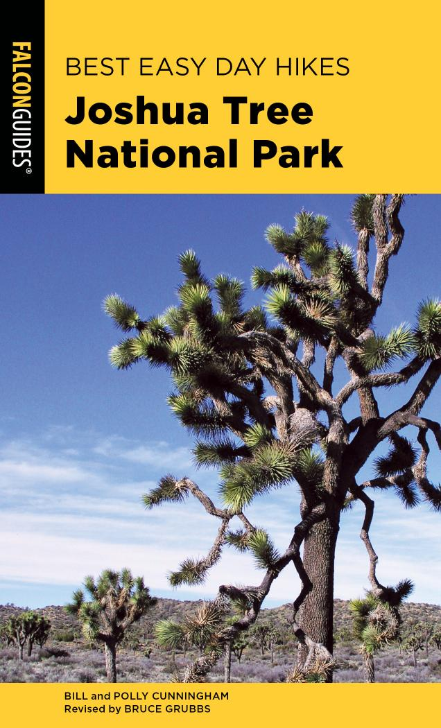 Best Easy Day Hikes Joshua Tree National Park (Best Easy Day Hikes), 3rd Edition