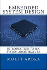 Embedded System Design: Introduction to SoC System Architecture