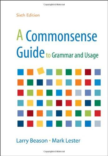 A Commonsense Guide to Grammar and Usage, Sixth Edition