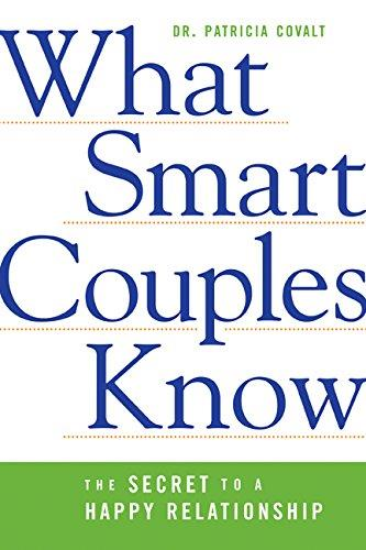 What Smart Couples Know: The Secret to a Happy Relationship