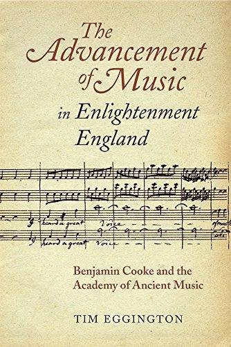 The advancement of music in enlightenment England : Benjamin Cooke and the Academy of Ancient Music