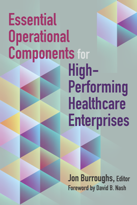 Essential Operational Components for High-performing Healthcare Enterprises