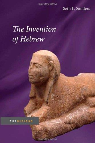 The Invention of Hebrew (Traditions)