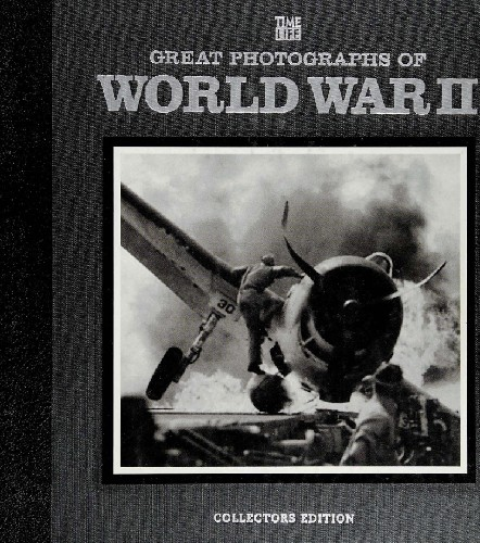 Great Photographs of World War II (Time-Life Books)