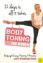 Body Toning for Women: Bodyweight Training | Nutrition | Motivation – 21 Days Is All It Takes
