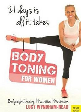 Body Toning for Women: Bodyweight Training | Nutrition | Motivation - 21 Days Is All It Takes