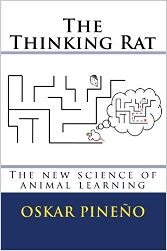 The thinking rat: The new science of animal learning