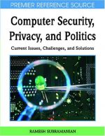 Computer Security, Privacy and Politics