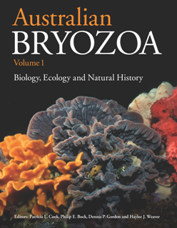 Australian Bryozoa, Volume 1 : Biology, Ecology and Natural History